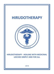 Hirudotherapy - HEALING WITH MEDICINAL LEECHES SIMPLY FOR ALL